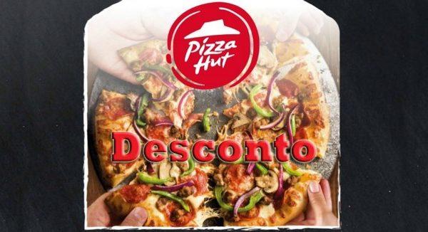 Desconto 50% Pizza Hut