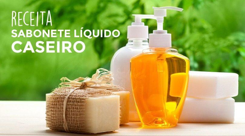 sabonete líquido caseiro