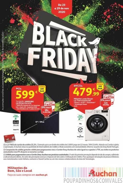 Este é o Folheto Auchan - Black Friday cheio de novas promoções. Não deixem de espreitar estas novas oportunidades de poupança